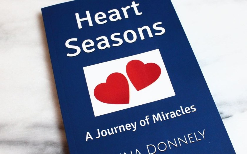 Heart Seasons: A Journey of Miracles Second Edition